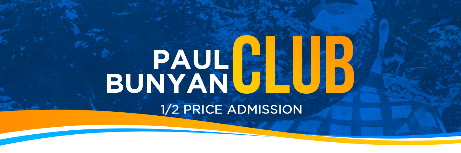 Picture of Paul Bunyan's face with a blue filter over it and writing that says Paul Bunyan Club 1/2 price admission