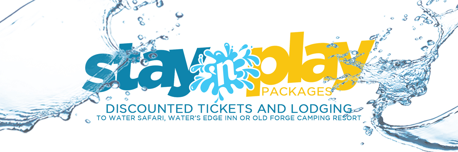 "An advertising image with a white background. There is blue, white and yellow text stating ""Stay 'N Play Packages Discounted Tickets and Lodging to Water Safari, Water's Edge Inn or Old Forge Camping Resort"". There is water splashing around the text."