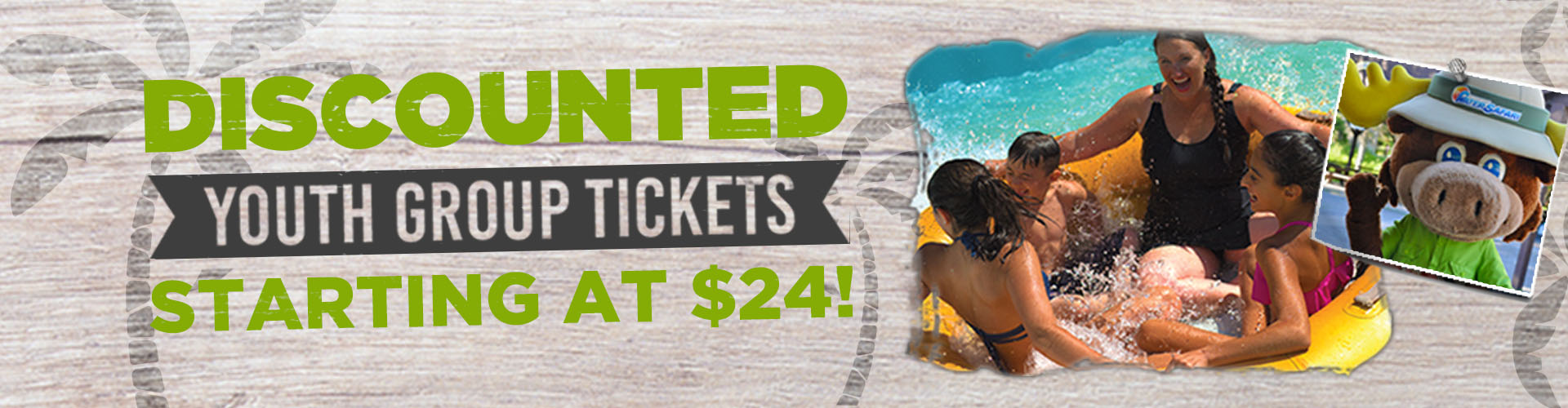 Picture of a family on a tube with water splashing around them and a picture of Walter Safari and on the side discounted youth group tickets starting at $24